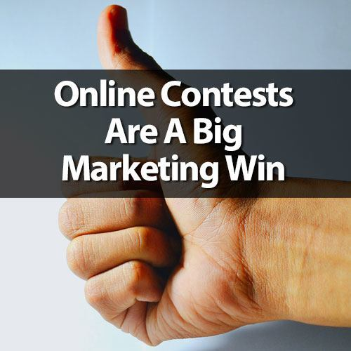 Online Contest are a Big Marketing Win