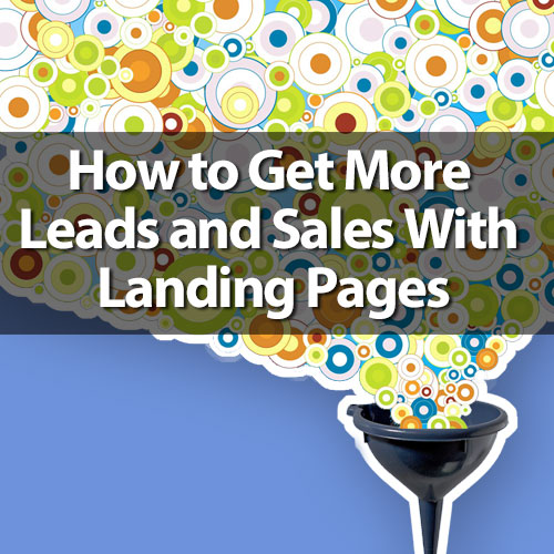 How to get more leads and sales with landing pages