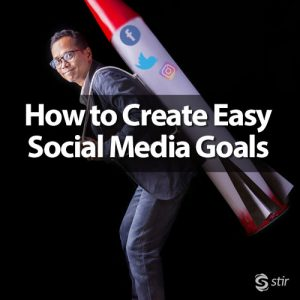 how to create easy social media marketing goals