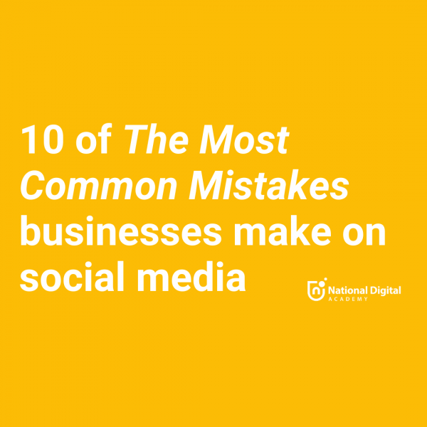 top 10 social media mistakes businesses make